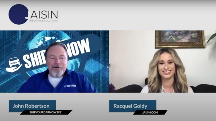 screenshot of John Robertson executive vice president of Ship Your Car Now and host Racquel Goldy, JAISIN Insurance Solutions
